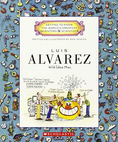 9780531207772: Luis Alvarez (Getting to Know the World's Greatest Inventors & Scientists)
