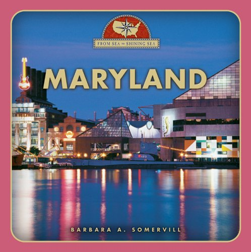 9780531208076: Maryland (From Sea to Shining Sea)