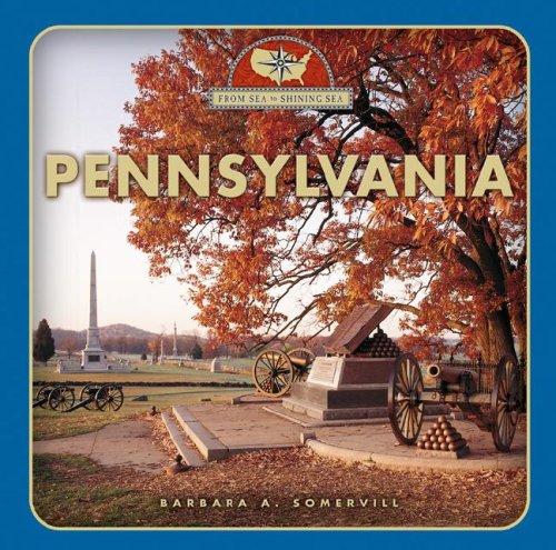 9780531208113: Pennsylvania (From Sea to Shining Sea)