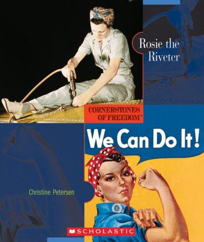 9780531208403: Rosie the Riveter (Cornerstones of Freedom Second Series)