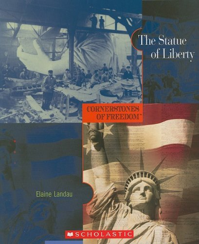 9780531208410: The Statue of Liberty (Cornerstones of Freedom Second Series)