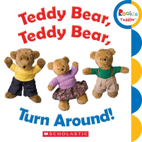 9780531208540: Teddy Bear, Teddy Bear, Turn Around! (Rookie Toddler)