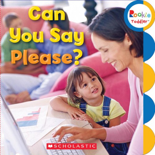 9780531209189: Can You Say Please? (Rookie Toddler)