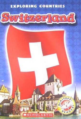 9780531209592: Switzerland (Blastoff! Readers Level 5: Exploring Countries)