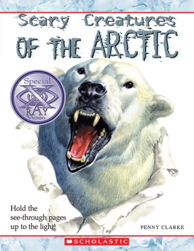 9780531210086: Scary Creatures of the Arctic