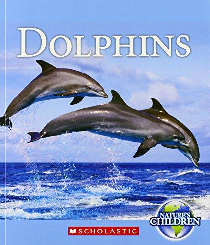 9780531210758: Dolphins (Nature's Children)
