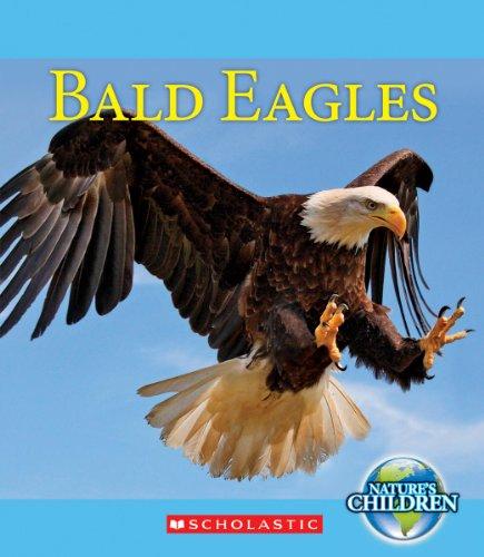Bald Eagles (Nature's Children): Emily Dolbear