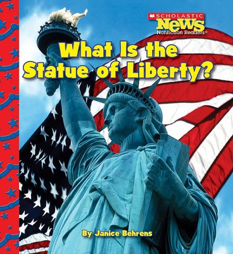 9780531210918: What Is the Statue of Liberty? (Scholastic News Nonfiction Readers: American Symbols)