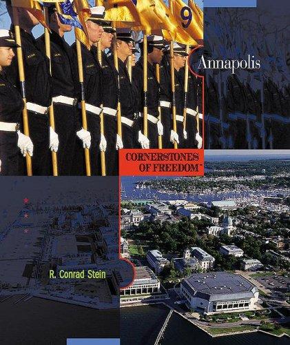 9780531211007: Annapolis (Cornerstones of Freedom, Second Series)