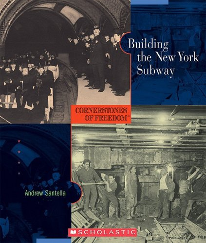 9780531211014: Building the New York Subway (Cornerstones of Freedom: Second)