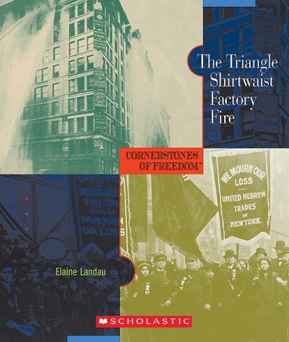 9780531211069: The Triangle Shirtwaist Factory Fire (Cornerstones of Freedom, Second Series)