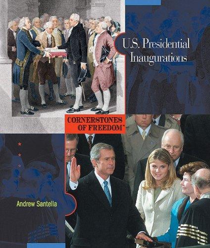 9780531211083: U.S. Presidential Inaugurations (Cornerstones of Freedom: Second)