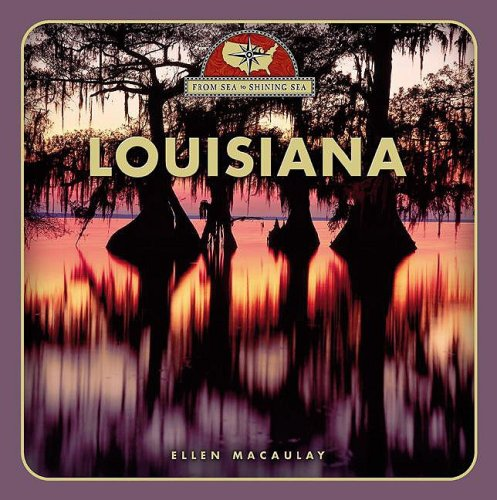 9780531211328: Louisiana (From Sea to Shining Sea, Second)