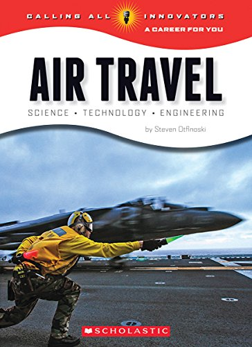 9780531211748: Air Travel: Science Technology Engineering