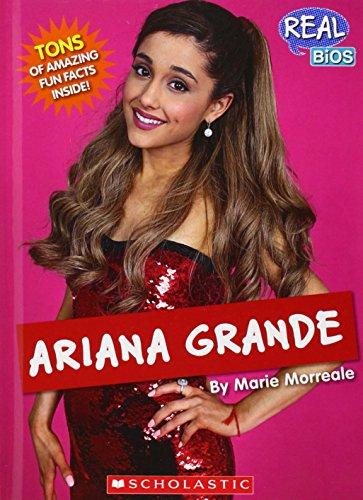 Ariana Grande (Real Bios): Morreale, Marie