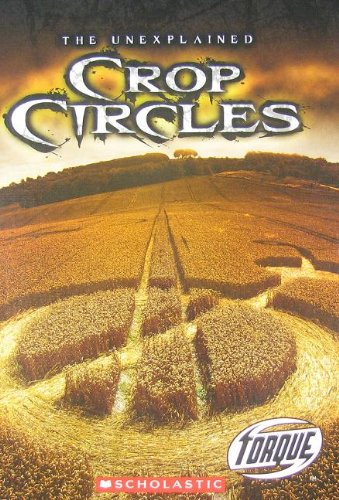 Crop Circles (Torque: the Unexplained)