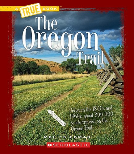 9780531212479: The Oregon Trail (True Books)
