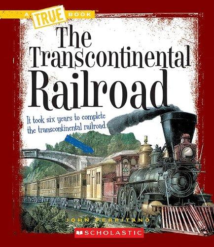 9780531212486: The Transcontinental Railroad (True Books: Westward Expansion (Paperback))