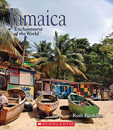 Jamaica (Enchantment of the World): Bjorklund, Ruth