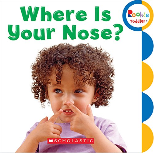 9780531212639: Where Is Your Nose? (Rookie Toddler)