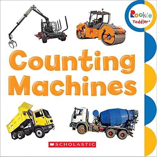 Counting Machines (Rookie Toddler): Scholastic Inc.