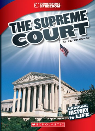 The Supreme Court (Library Binding): Peter Benoit