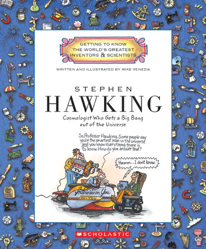 9780531213377: Stephen Hawking: Cosmologist Who Gets a Big Bang Out of the Universe (Getting to Know the World's Greatest Inventors & Scientists)
