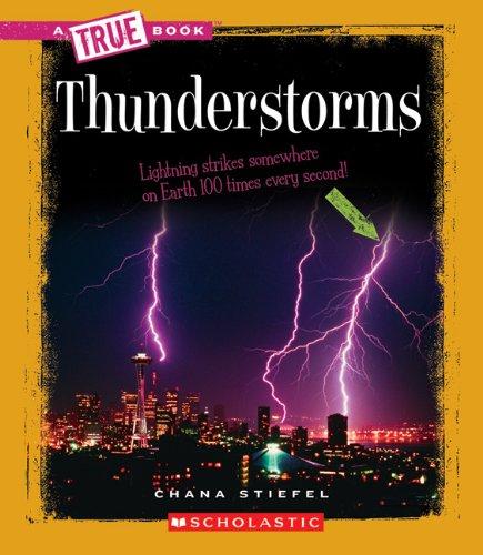 9780531213520: Thunderstorms (True Books)