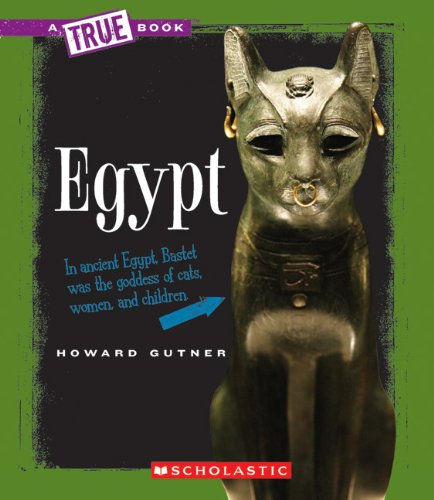 Egypt (True Books) (0531213560) by Howard Gutner
