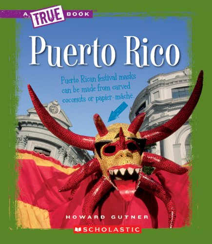 Puerto Rico (True Books: Countries): Gutner, Howard