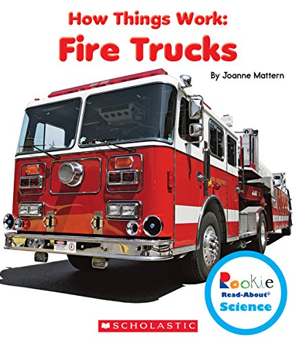 9780531213735: Fire Trucks (Rookie Read-about Science: How Things Work)