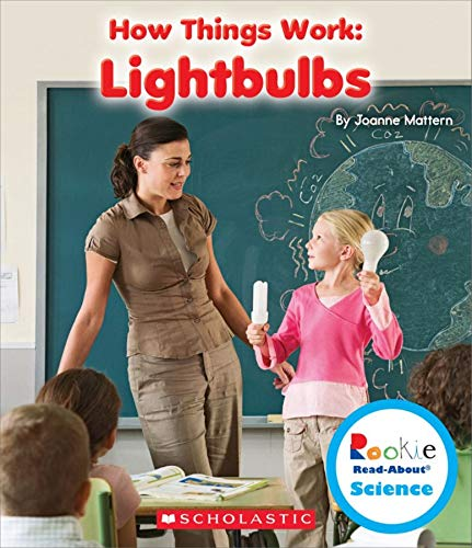 9780531214565: Lightbulbs (Rookie Read-About Science: How Things Work)