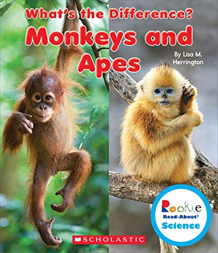 9780531215340: Monkeys and Apes (Rookie Read-About Science: What's the Difference?)