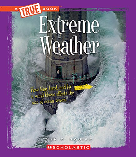 9780531215548: Extreme Weather (True Bookextreme Science)
