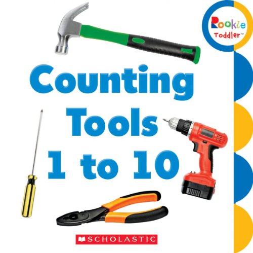 9780531215784: Counting Tools 1 to 10 (Rookie Toddler)