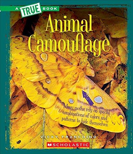 Animal Camouflage (True Books: Amazing Animals): Franchino, Vicky