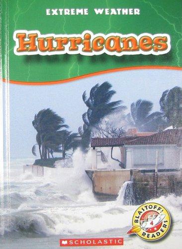 Hurricanes (Blastoff! Readers: Extreme Weather): Manolis, Kay