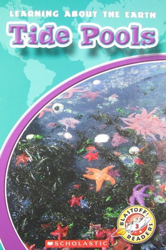 Tide Pools (Blastoff! Readers: Learning About the Earth): Sexton, Colleen