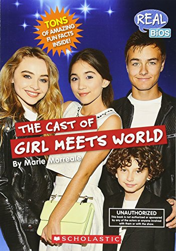 9780531216644: The Cast of Girl Meets World (Real Bios)