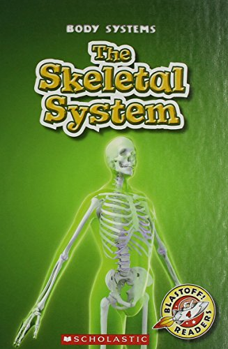 9780531217061: The Skeletal System (Blastoff! Readers: Body Systems)