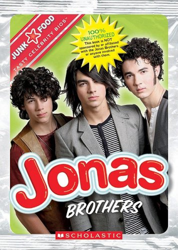 9780531217214: Jonas Brothers (Junk Food: Tasty Celebrity Bios)