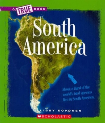 9780531218310: South America (New True Books: Geography)