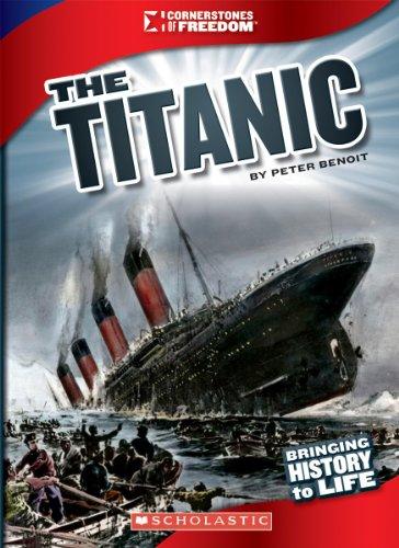 9780531219652: The Titanic (Cornerstones of Freedom)