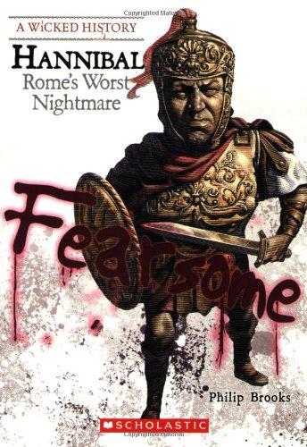 9780531221747: Hannibal: Rome's Worst Nightmare (Wicked History)