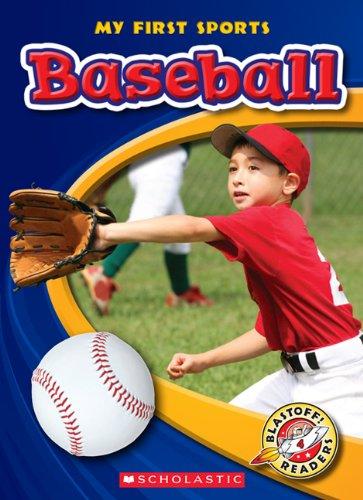 9780531222058: Baseball (Blastoff! Readers: My First Sports)