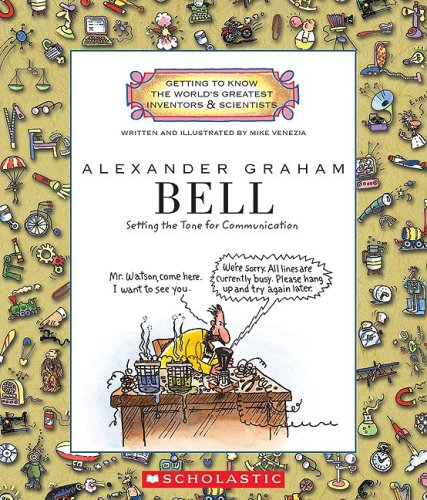 9780531222072: Alexander Graham Bell: Setting the Tone for Communication (Getting to Know the World's Greatest Inventors and Scientists)