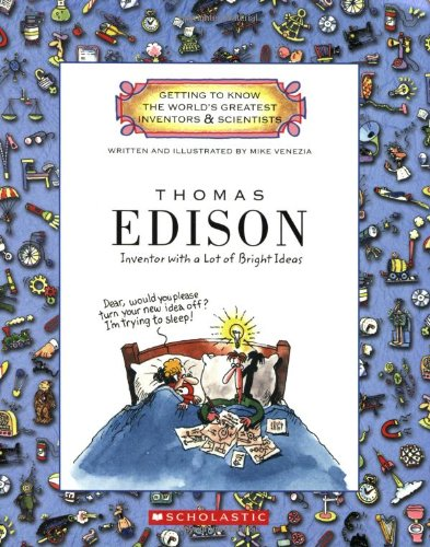 9780531222096: Thomas Edison: Inventor With a Lot of Bright Ideas (Getting to Know the World's Greatest Inventors & Scientists)