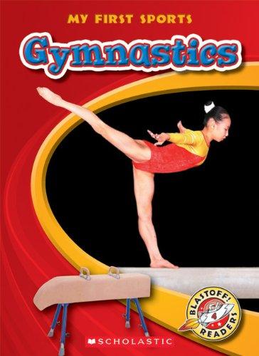 Gymnastics (Blastoff! Readers: My First Sports)