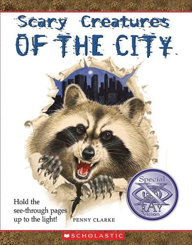 9780531222256: Scary Creatures of the City