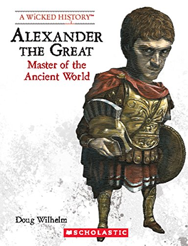 9780531223321: Alexander the Great (Revised Edition) (Wicked History (Paperback))